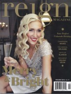 Reign, Winter 2012 {Solaris and St Julien Hotel & Spa}