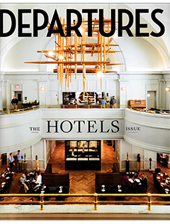 Departures Magazine, July/August 2018 {The Ramble Hotel} | B Public